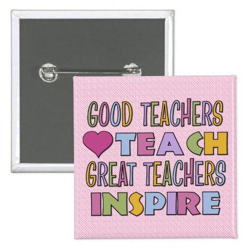 Good Teachers Teach Buttons