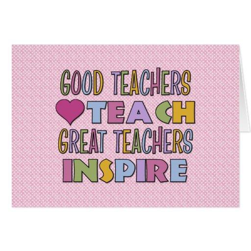 Good Teachers Teach Greeting Card