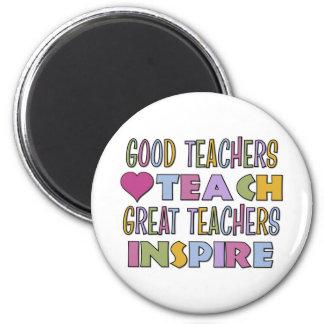 Good Teachers Teach 2 Inch Round Magnet
