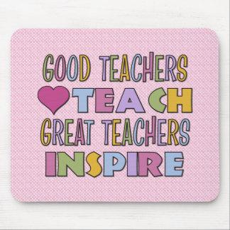 Good Teachers Teach Mousepads