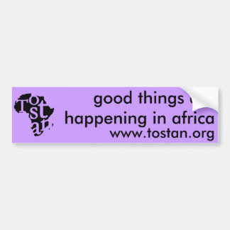Good Things are Happening in Africa Bumper Sticker Car Bumper Sticker