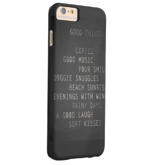 GOOD THINGS BARELY THERE iPhone 6 PLUS CASE