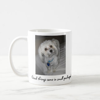 Good things come in small packages! coffee mug