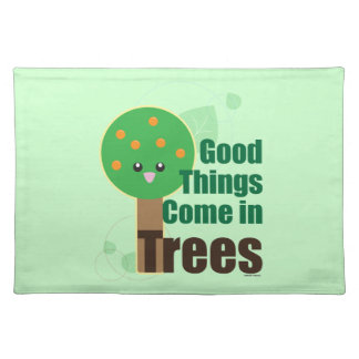 Good Things Come in Trees Placemat