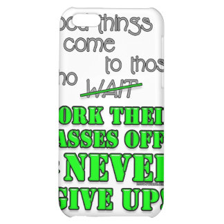 Good things come to those who... iPhone 5C cover