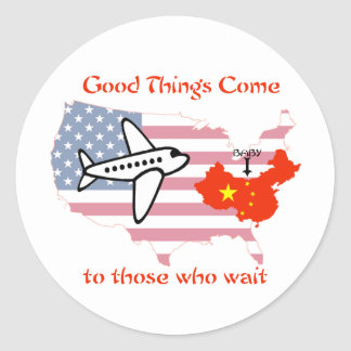 Good things come to those who wait classic round sticker