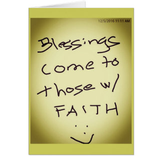 GOOD THINGS COME TO THOSE WITH FAITH CARD