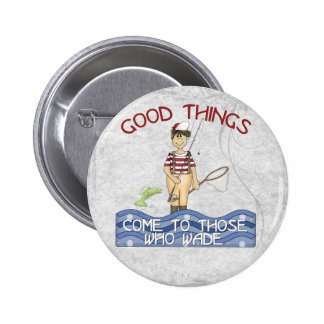 Good Things Fishing Button