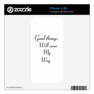 Good things will come my way decal for iPhone 4