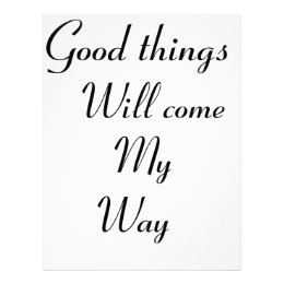 Good things will come my way letterhead