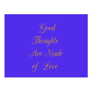 Good Thoughts are Made of Love Postcard