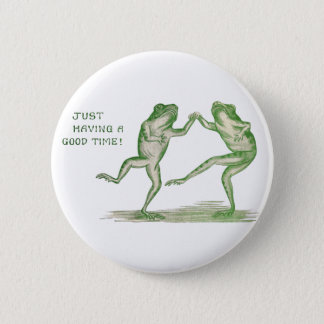 Good Time Frogs Dance Vintage Button