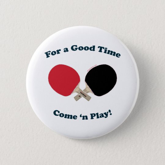Good Time Ping Pong Pinback Button