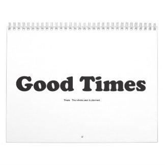Good Times - All year! Calendar