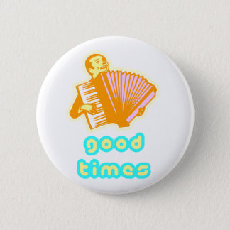 good times button