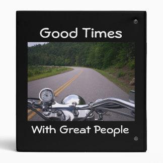 Good Times Great People Motorcycle Memories 3 Ring Binder