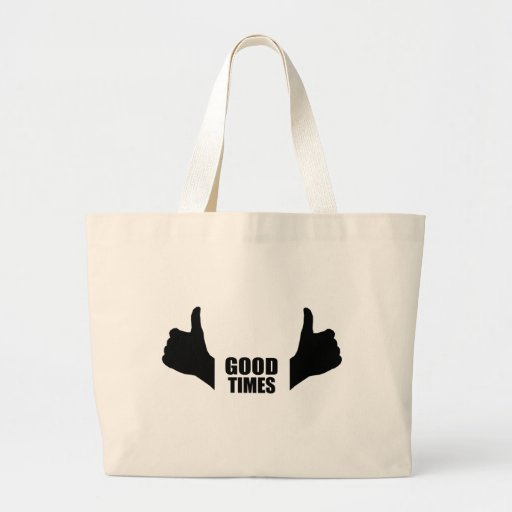 Good times jumbo tote bag