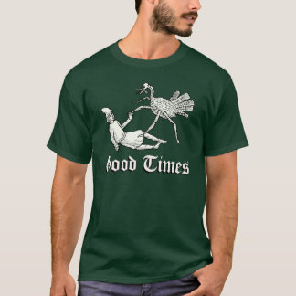 Good Times Medieval shirt