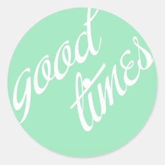 Good Times- Mint- Classic Round Sticker