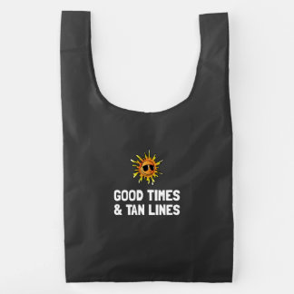 Good Times Tan Lines Reusable Bag