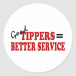 Good Tippers= Better Service Stickers
