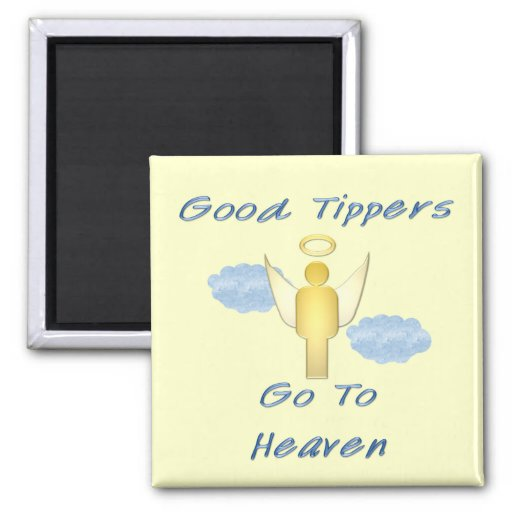Good Tippers Refrigerator Magnets