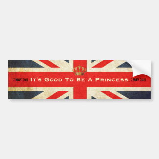Good To Be A Princes Royal Baby Bumper Sticker