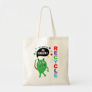 Good To Be Green - Recycle Bag