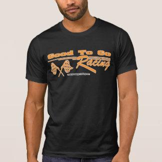Good To Go Racing Tee Shirt