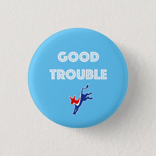 Good Trouble Donkey Round Pinback Button