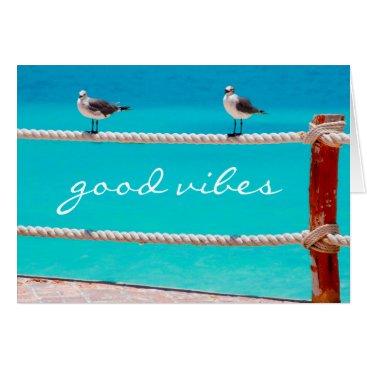 """Beach Themed """"Good vibes"""" beach birds photo blank inside card"""