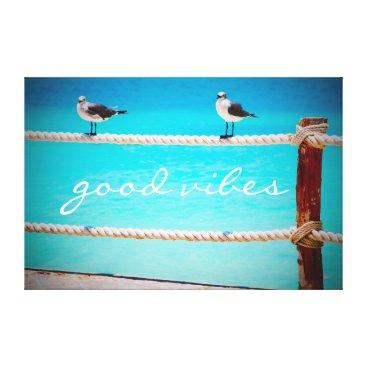 "Beach Themed ""Good vibes"" beach birds quote photo art canvas"