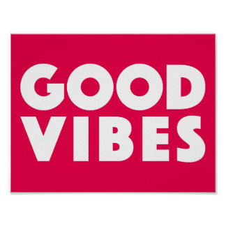 Good Vibes Big Text Logo White On Red Motivational Poster