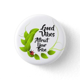 Good Vibes Button