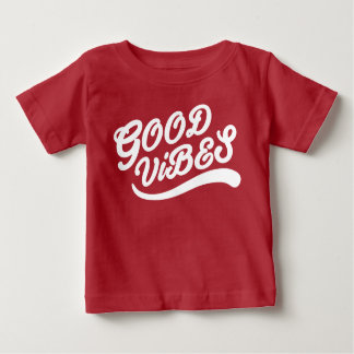 Good Vibes Inspirational Uplifting White And Red Baby T-Shirt