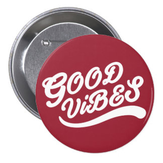 Good Vibes New Age Customizable White And Red Button