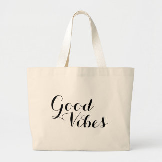 Good Vibes New Age Inspirational Happy Affirmation Large Tote Bag
