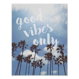 Good Vibes Only Beach Inspirational Quote Poster