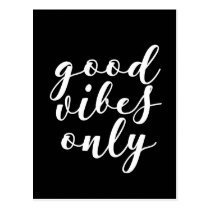 Good vibes only black postcard