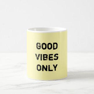 Good Vibes Only. Classic White Coffee Mug