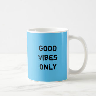 """""""Good Vibes Only"""" Colorful Classic White Coffee Mug"""