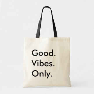 Good. Vibes. Only. Customizable Black And Natural Tote Bag