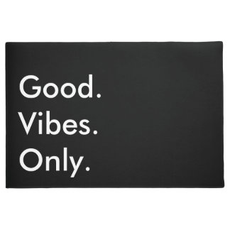 Good. Vibes. Only. Customizable Black And White Doormat