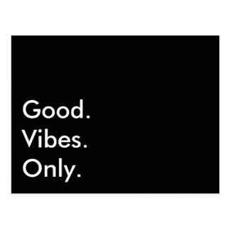 Good. Vibes. Only. (Customizable Text And Colors) Postcard