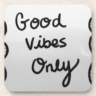 Good Vibes Only Drink Coaster