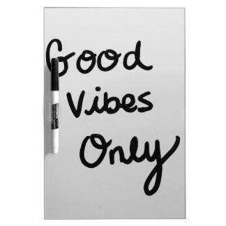 Good Vibes Only Dry Erase Board