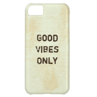 Good Vibes Only. iPhone 5C Case