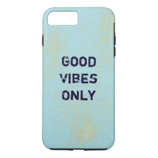 Good Vibes Only. iPhone 8 Plus/7 Plus Case