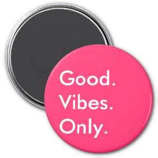 Good. Vibes. Only. New Age White And Magenta 3 Inch Round Magnet