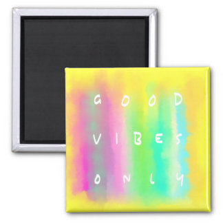 Good Vibes Only Positive Mindset Quote Painting Magnet